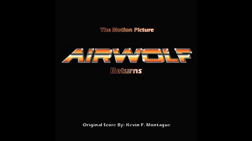 Airwolf Returns - Wide Screen letters on black background
